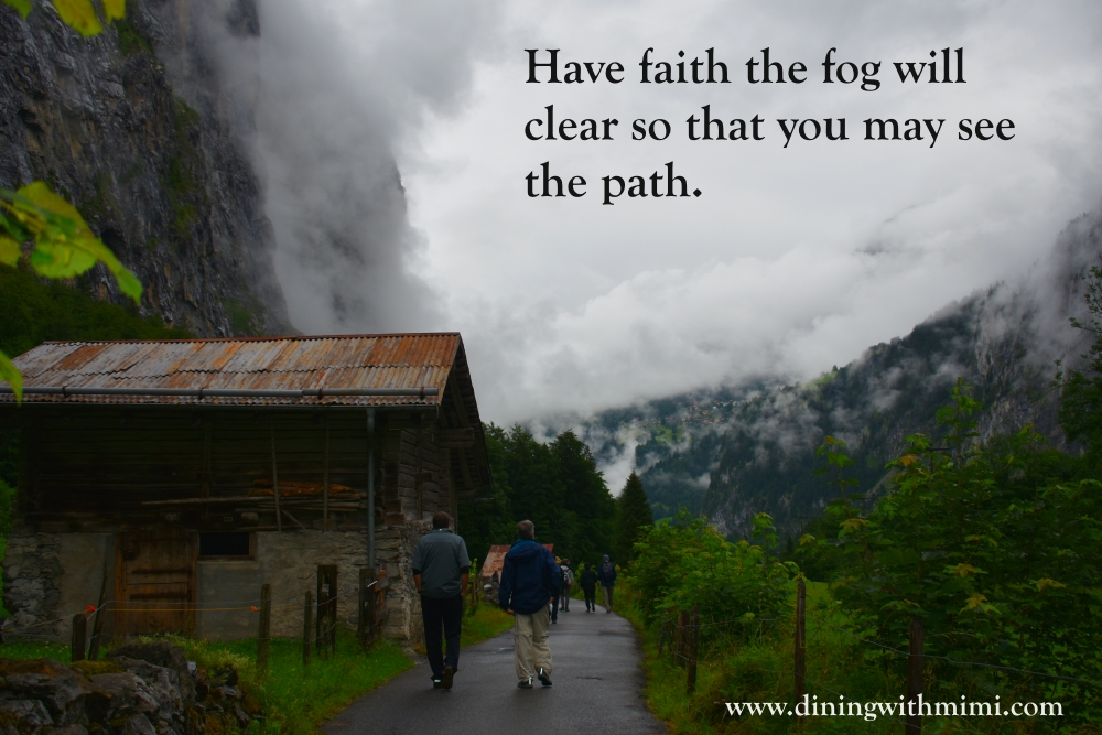 Quote Have faith the fog will clear so that you may see a path. April 2020 Hoda Wan Kenobi www.diningwithmimi.com